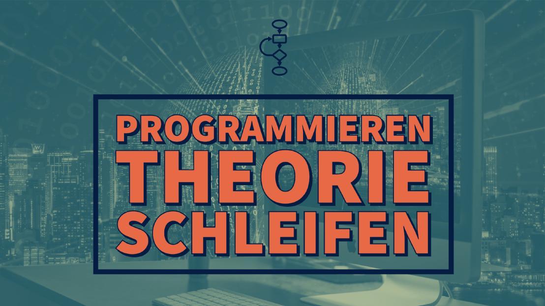 YouTube - Programmieren - Theorie - Schleifen